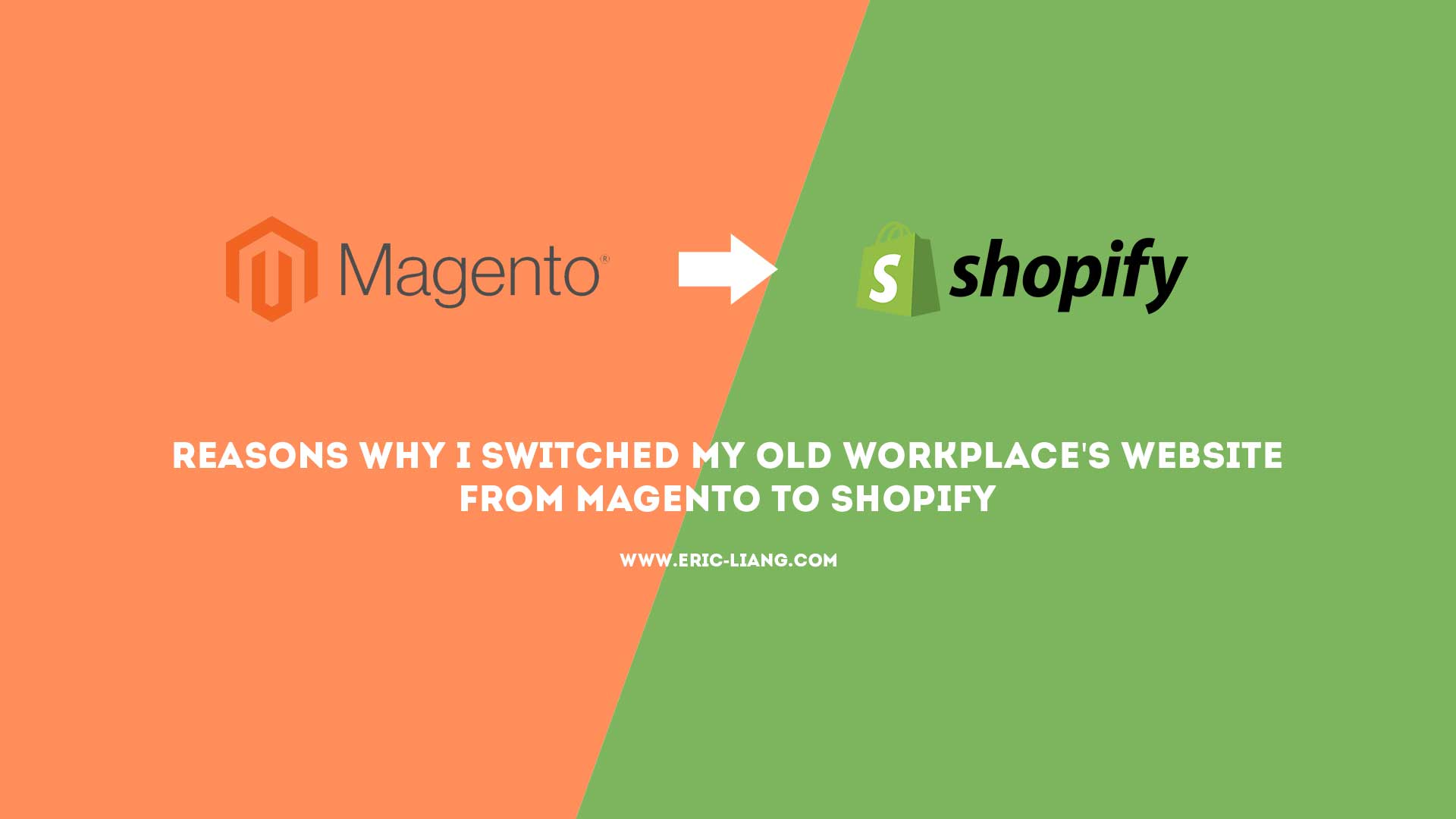 Reasons Why I Switched My Old Workplace's Website From Magento To Shopify